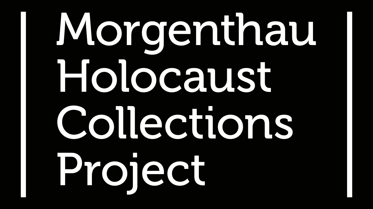 Morgenthau Holocaust Collections Project